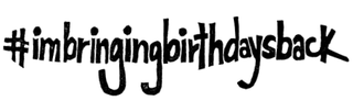 Imbringingbirthdaysback stamp