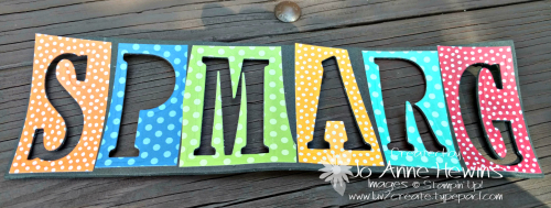 Gramps piece of fun foam with Large Letters cut out by Jo Anne Hewins