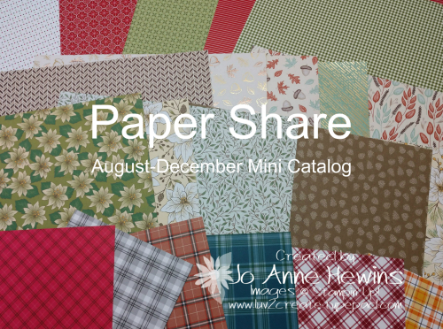 August-December Mini Catalog Paper Share by Jo Anne Hewins