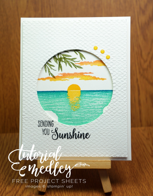 Tutorial Medley for August Sending Sunshine by Cindy Elam
